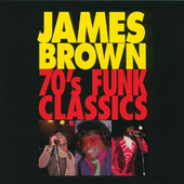 James Brown | 70's Funk Classics
